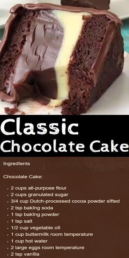 Classic Chocolate Cake In 2020 Sweet Recipes Yummy Cakes Desserts