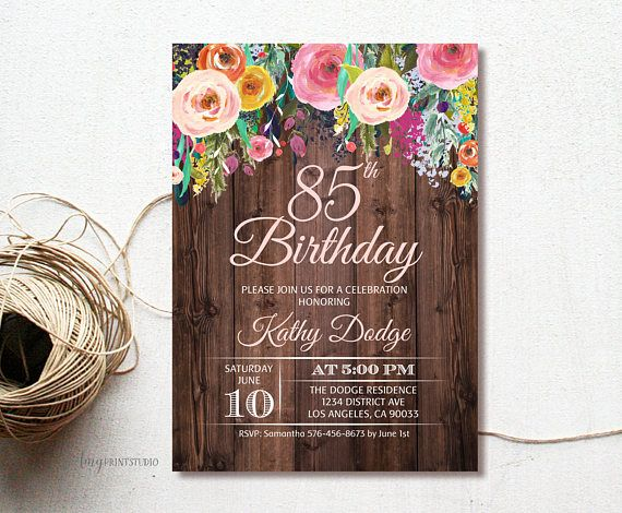 85th Birthday Invitation Rustic Floral Party