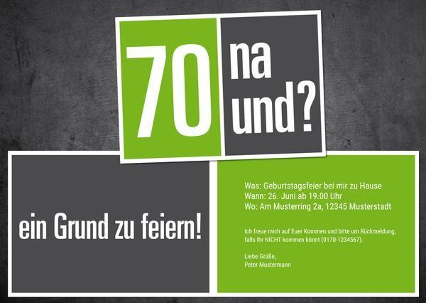 Einladung Zum 70 Geburtstag 70 Na Und Version Zum Selbst Gestalten Ind Einladung 70 Geburtstag Spruche Einladung Geburtstag Einladung Runder Geburtstag