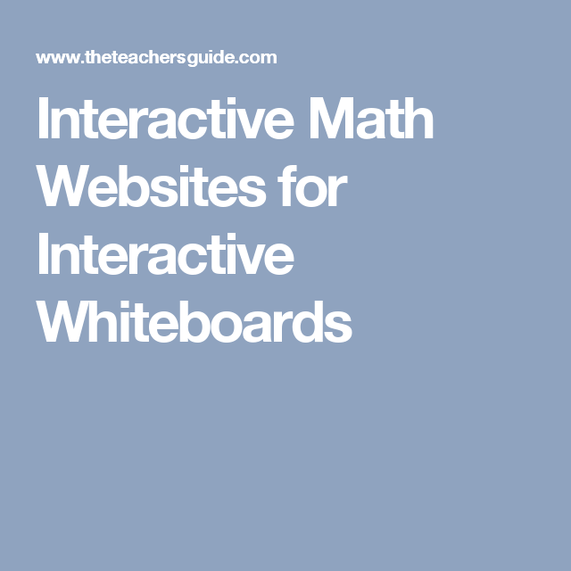 Interactive Math Websites for Interactive Whiteboards | higher level ...