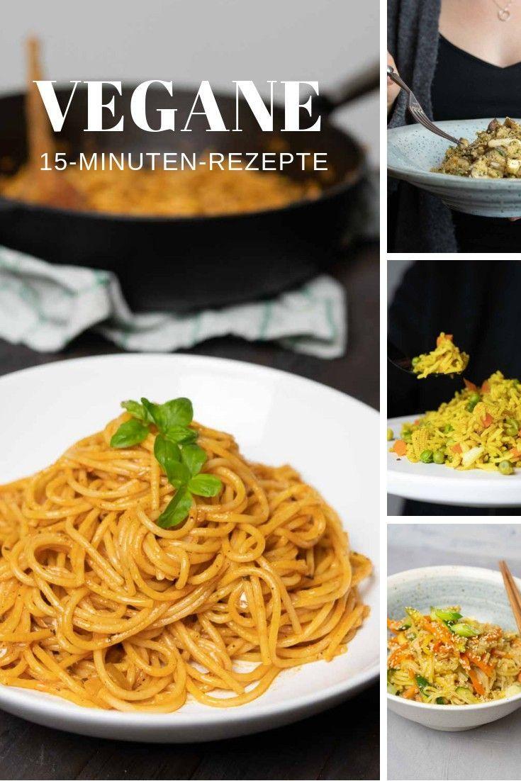 15 Minuten Rezepte #veganerezepte