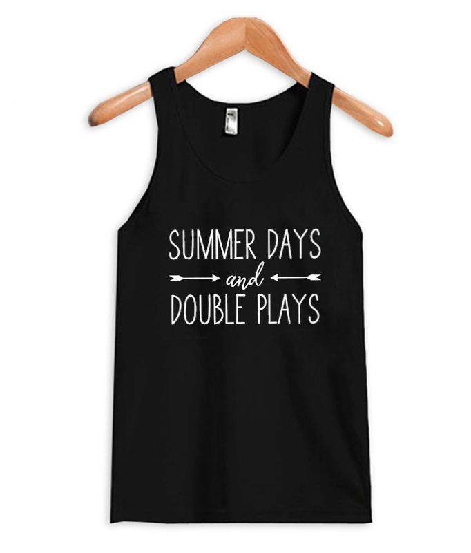 be206f035d39 Summer days And Double Plays tank Top