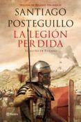 LA LEGION PERDIDA. EL SUEÑO DE TRAJANO (TRILOGÍA DE TRAJANO - LIBRO 3)…