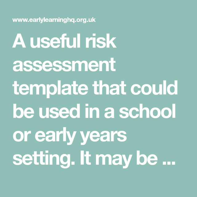 Early Years Setting Risk Assessment Template (With Images