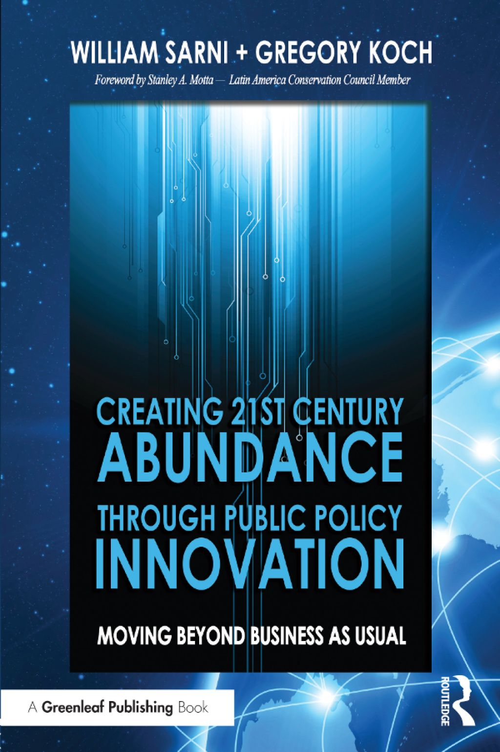 Creating 21st Century Abundance through Public Policy