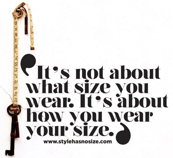 It\'s not about what size you wear\