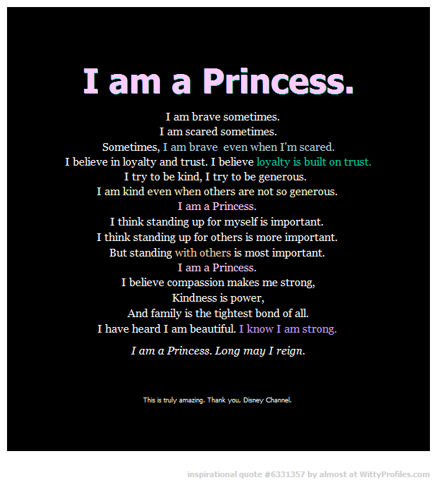 I Am A Princessdisney This Would Be So Pretty Written On A