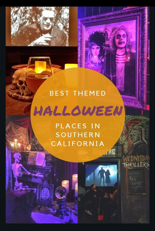 Halloween Themed Spots near LA Explore southern