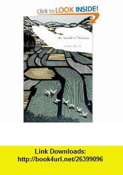 The Wealth of Nations (Modern Library Classics) (9780679783367) Adam Smith, Robert B. Reich, Robert Reich , ISBN-10: 0679783369  , ISBN-13: 978-0679783367 ,  , tutorials , pdf , ebook , torrent , downloads , rapidshare , filesonic , hotfile , megaupload , fileserve