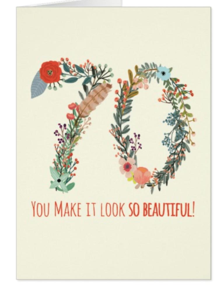 You Make 70 Look So Beautiful