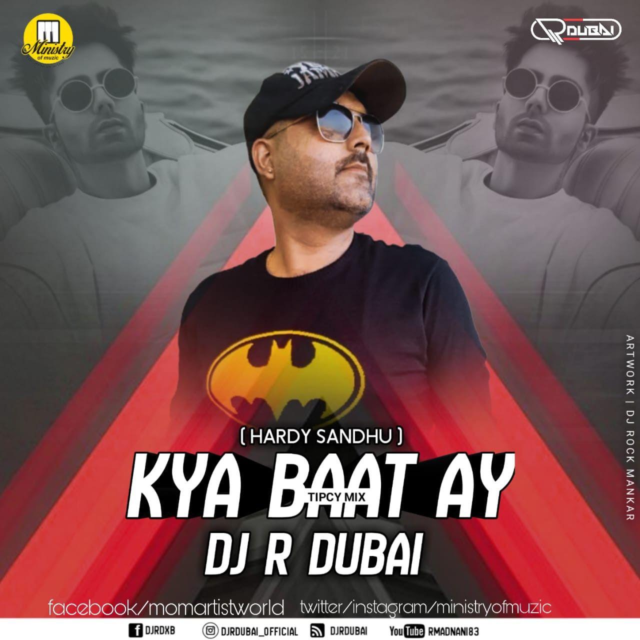Download Kya Baat Ay Mp3 Song Hardy Sandhu Single Track By Dj R Dubai Https Www Ministryofmuzic Com Kya Baat Ay By Dj R Dubai Mixing Dj Dj Music