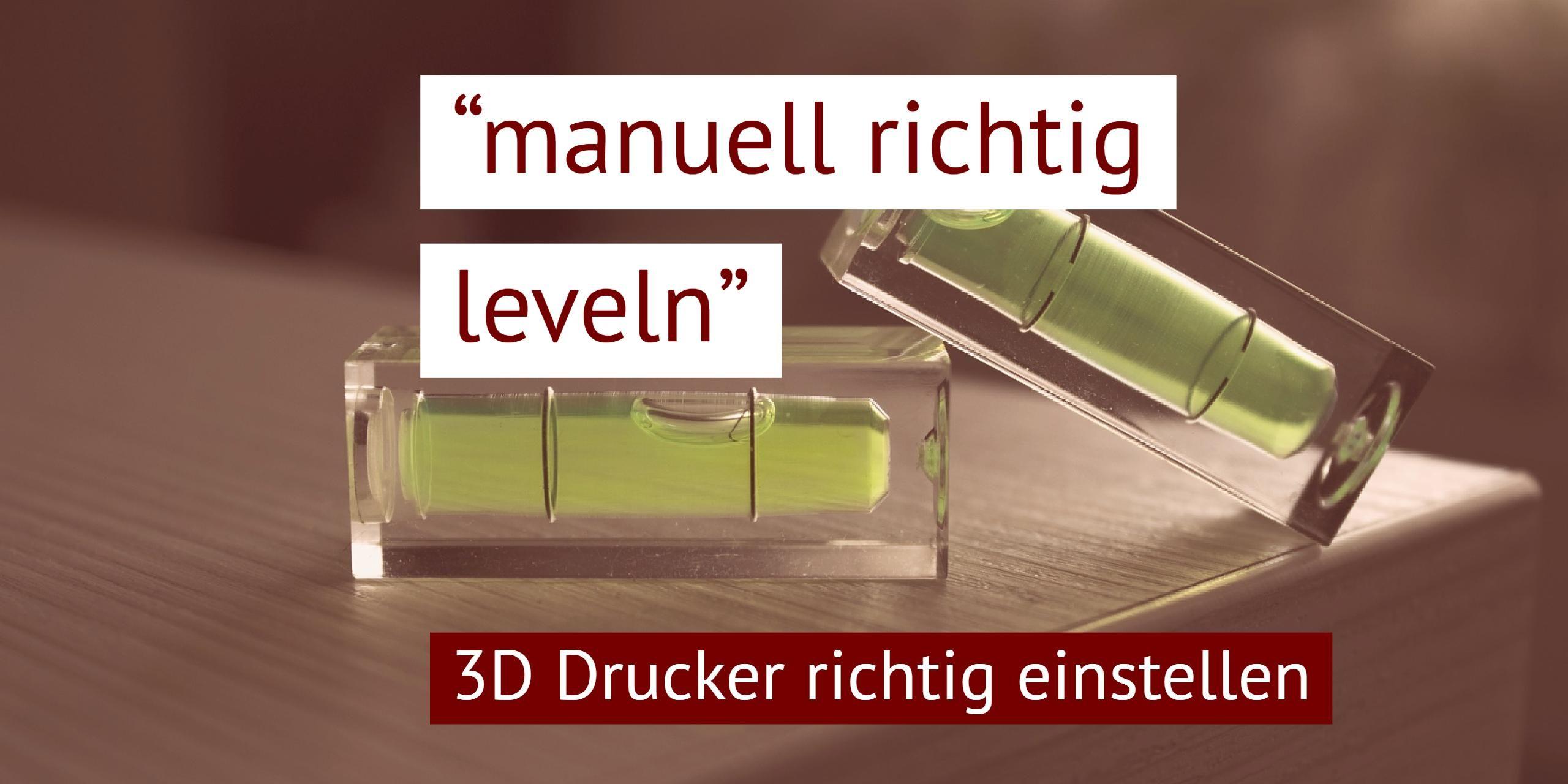 3d Drucker Kalibrieren Leicht Gemacht 3d Drucker 3d Drucker Vorlagen Drucken