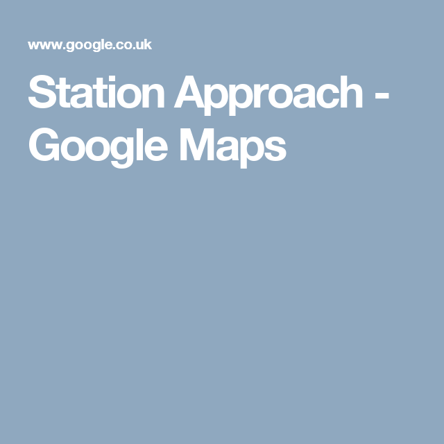 Station Approach - Google Maps | Views of Dorridge | Pinterest ... on