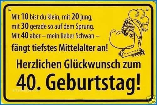 Geburtstagssprueche Zum 40 Geburtstag Frau 40 Geburtstag Frau Spruche Zum 40 40 Geburtstag Mann
