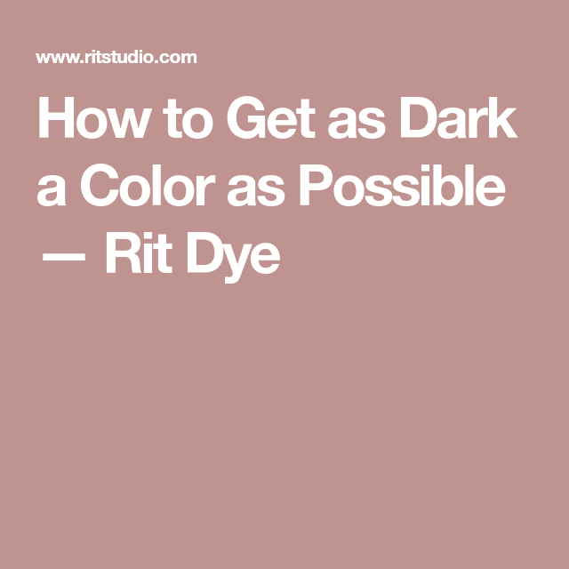 Keep Calm & Rit On: Rebecca's 4 Top Tips for Dyeing Black