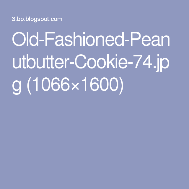 Old-Fashioned-Peanutbutter-Cookie-74.jpg (1066×1600)