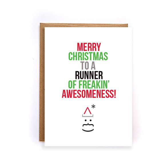 funny christmas gifts for runners merry christmas to a runner of freakin awesomeness blank greeting card sarcastic cards gifts gc106