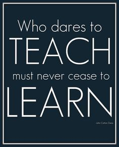 Education Quotes For Teachers Amusing Professional Development Allows For Us To Continue Learning And