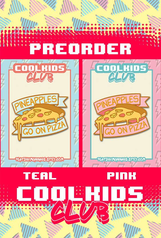 Hey, I found this really awesome Etsy listing at https://www.etsy.com/listing/510247361/preorder-cool-kids-club-pineapple-pizza