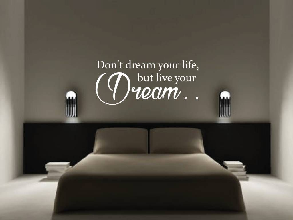 Ontwerp Je Eigen Slaapkamer Gratis.Muursticker Don T Dream Your Life But Live Your Dream