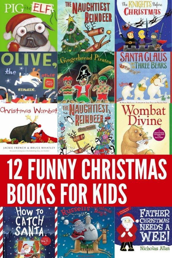 The Funniest Christmas Picture Books For Kids Theres A Book About