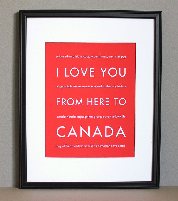 You Have To Read The Small Letters To Canada Travel My Love Canada Art