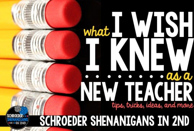 Tips for New Teachers - Schroeder Shenanigans in 2nd