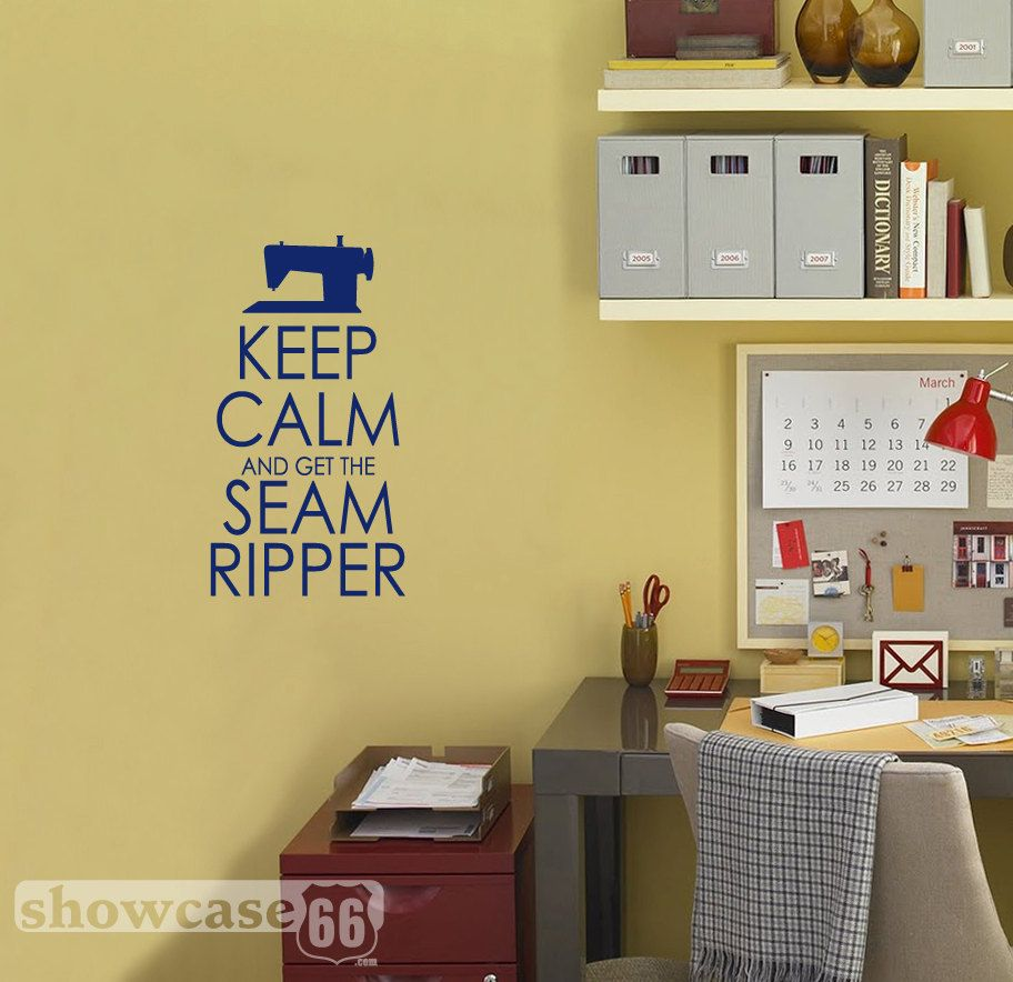 Keep Calm and Get the Seam Ripper - Vinyl Wall Art - FREE Shipping ...