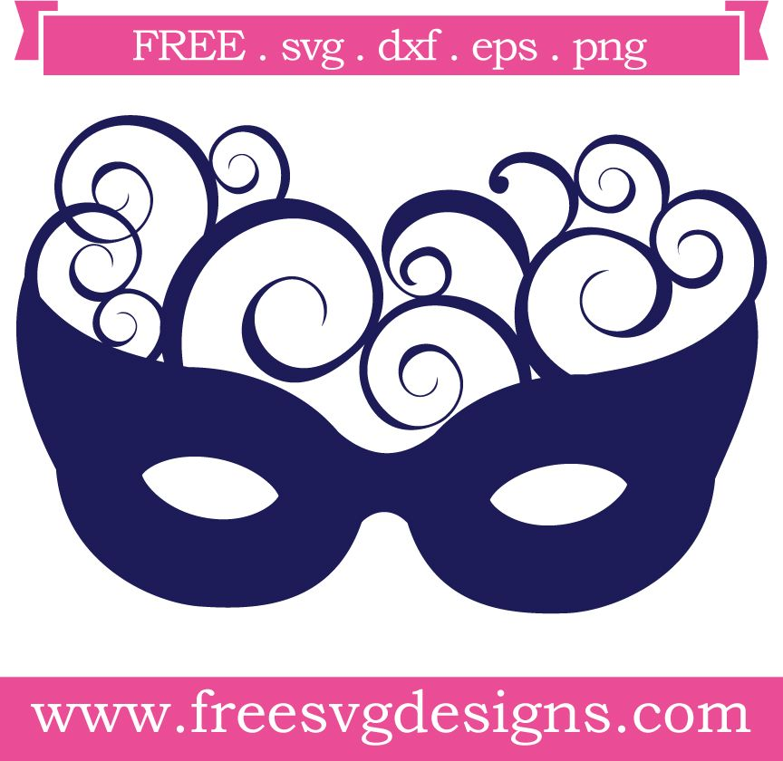 Free Svg Files Svg Png Dxf Eps Masquerade Swirl Mask Masquerade Mask Template Scrapbook Images Cricut Projects Vinyl