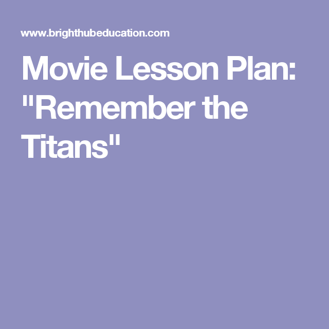 Movie Lesson Plan Remember The Titans Middle School Math