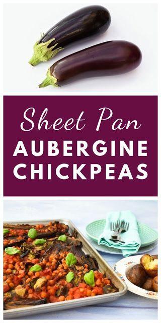 Sheet Pan Aubergine Eggplant Chickpea Bake