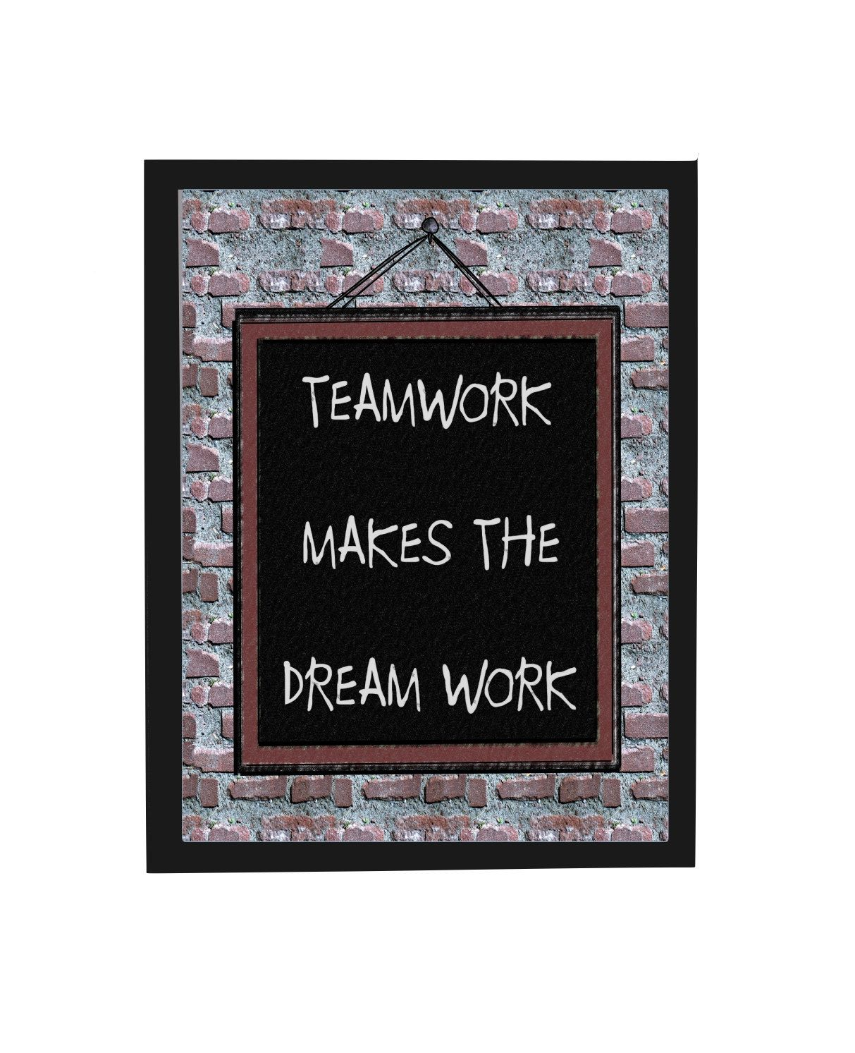 Teamwork Makes The Dream Work Quote Plaque, Office Decor