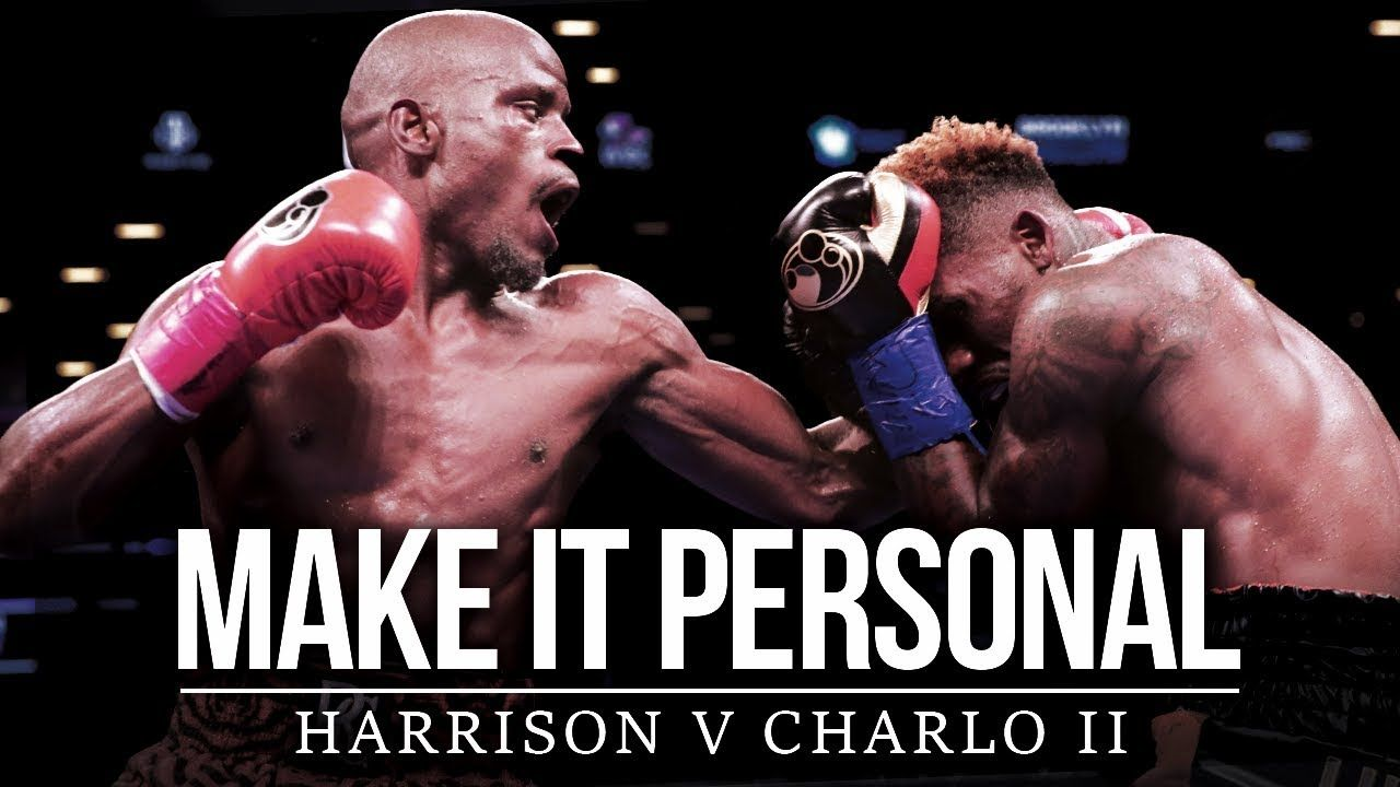 Harrison Vs Charlo Ii This Time It S Personal Boxing Motivation In 2020 Motivational Videos Motivation Best Motivational Speakers