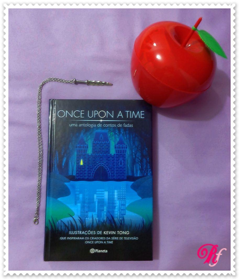 Livro: Once Upon a Time: Uma antologia de Contos de Fadas