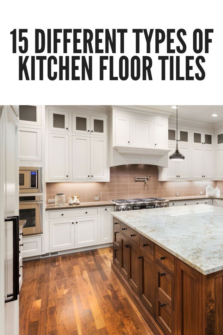 15 Different Types Of Kitchen Floor Tiles Extensive Buying Guide Home Stratosphere Kitchen Cabinets And Flooring Wood Tile Floor Kitchen Types Of Kitchen Flooring