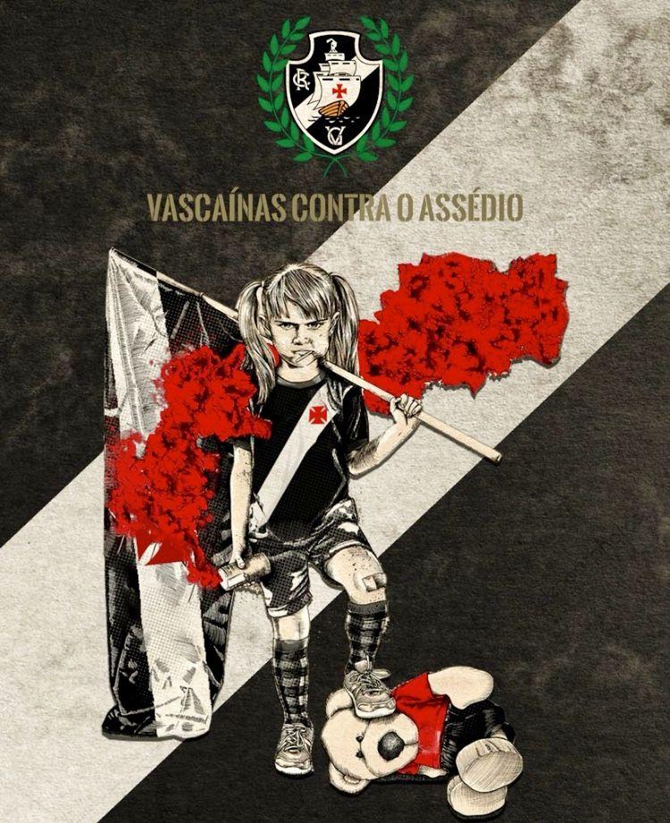 af1d864f478da Vascaínas contra o assédio! Raiz é ser Vasco!  +