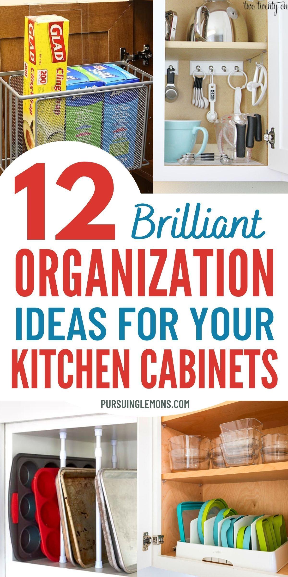 12 Brilliant Ways To Organize Kitchen Cabinets