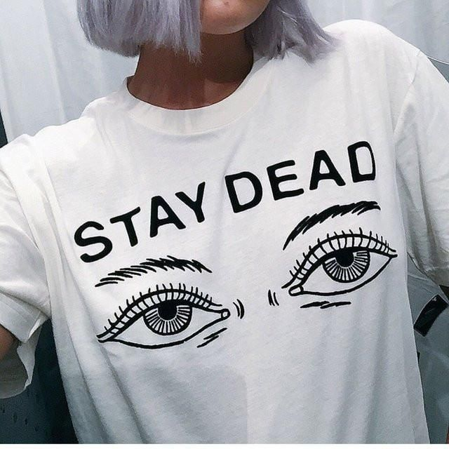Women t shirt 2016 summer new fashion printed stay dead letter round neck T-shirt
