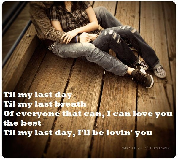Till My Last Day I Ll Be Loving You Lyrics