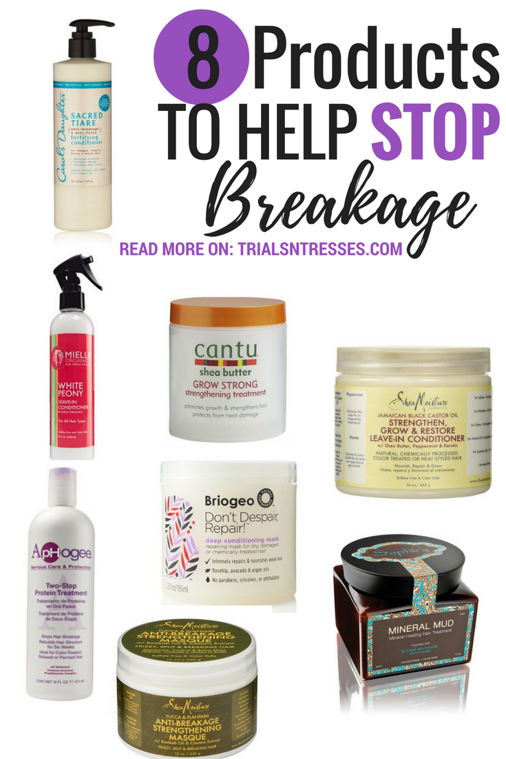 8 Products To Help Stop Breakage Natural Hair Natural