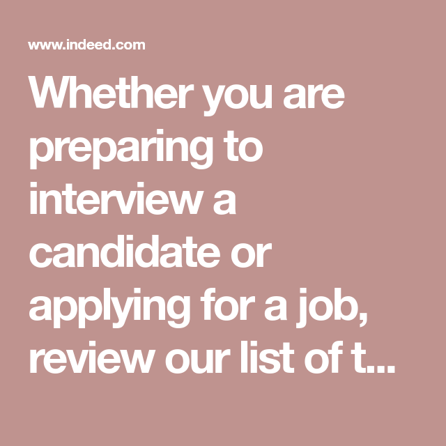 Whether you are preparing to interview a candidate or ...