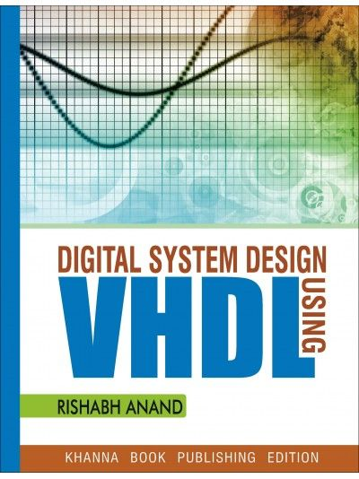 Buy Digital System Design Using Vhdl Book Online At Low Price In India On Shopmebook Com Digital Sy Buying Books Online Book Publishing Buy Books Online Cheap