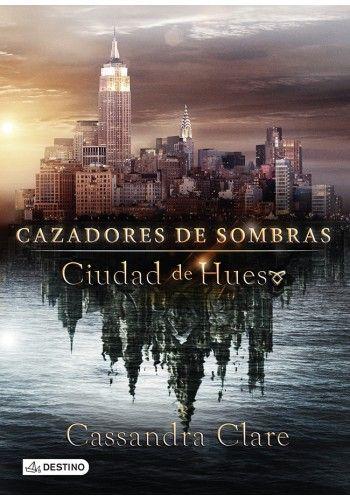 Cazadores de Sombras  Editorial Destino. Versión Ebook.