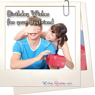 70 Cute Birthday Wishes for your Charming Boyfriend Boyfriends