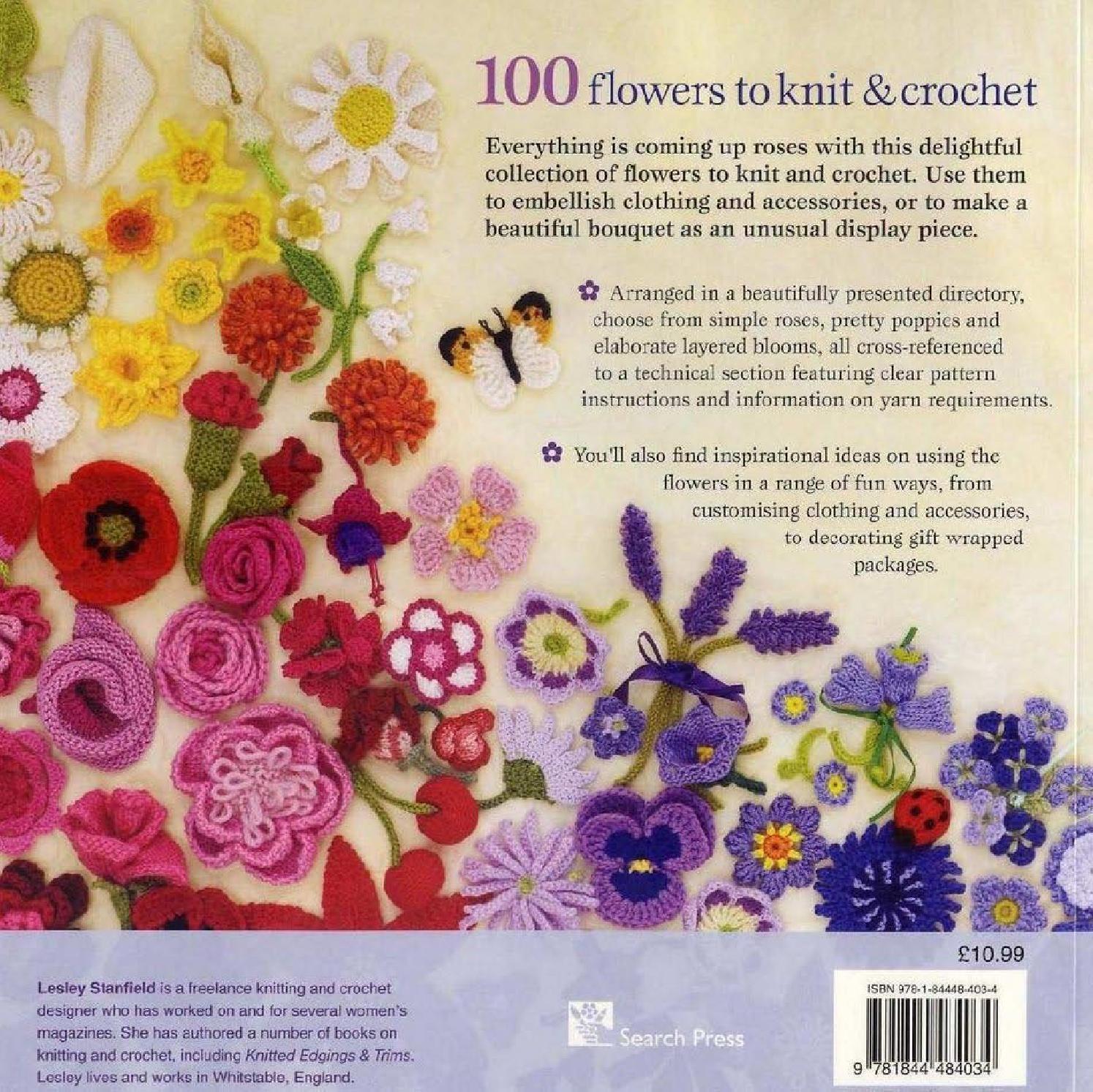 100 Flowers To Knit Crochet 2 Blumen Hakeln Hakeln Maschenhakeln
