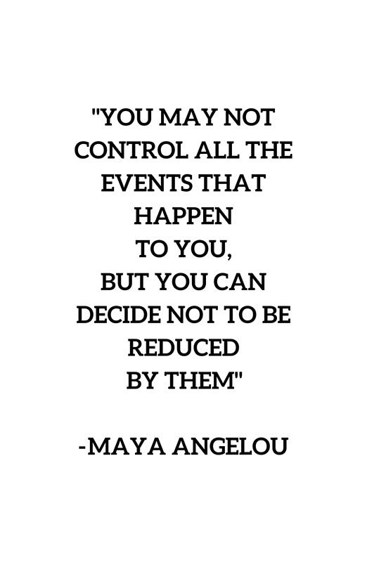 MAYA ANGELOU - WISE WORDS ON CONTROL Canvas Print by IdeasForArtists