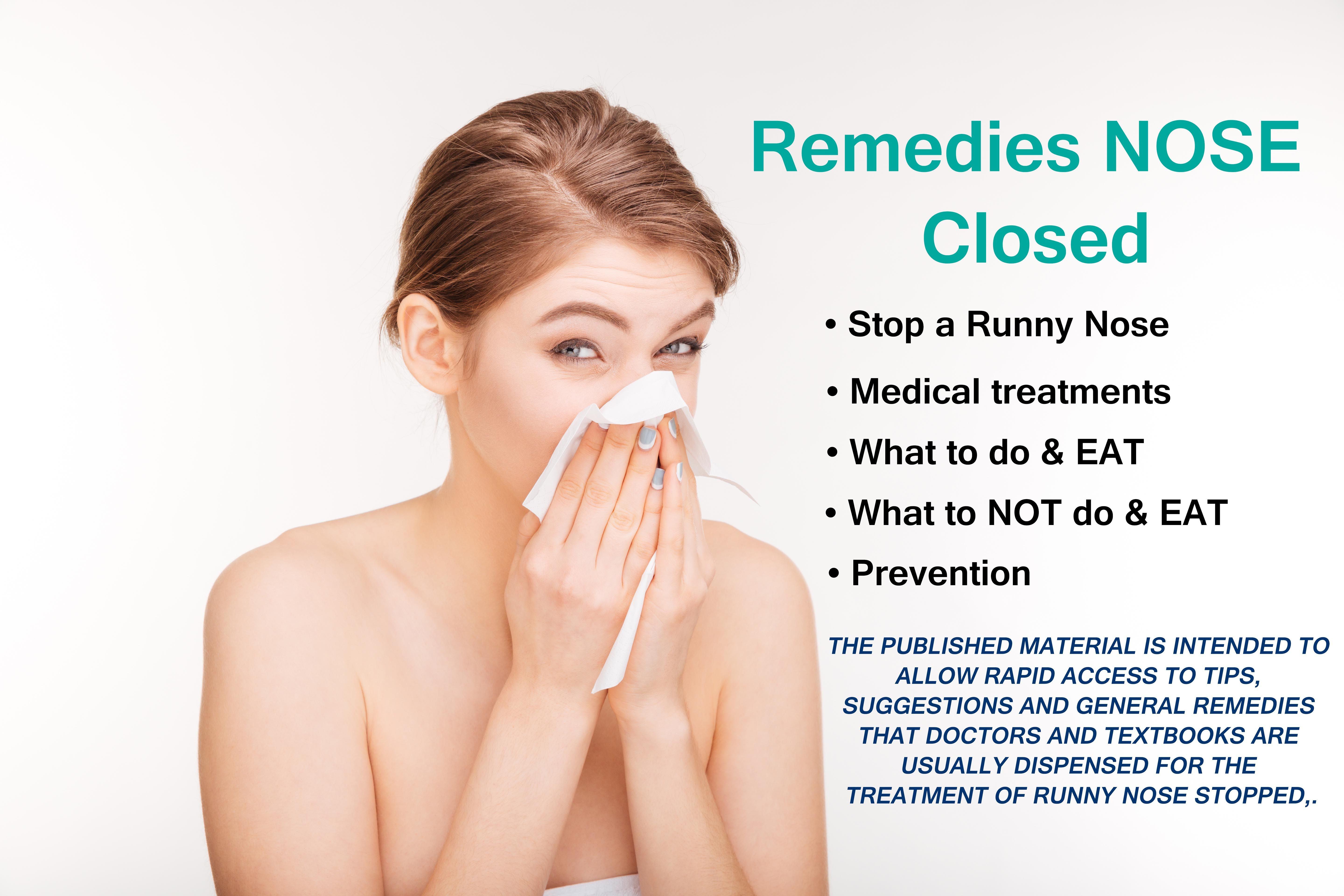 10 Ways For How To Get Rid Of Runny Nose Fast Runny Nose