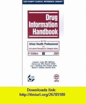 Drug information handbook for the allied health professional with isbn 13 978 1930598492 tutorials pdf ebook torrent downloads rapidshare filesonic hotfile megaupload fileserve fandeluxe Images