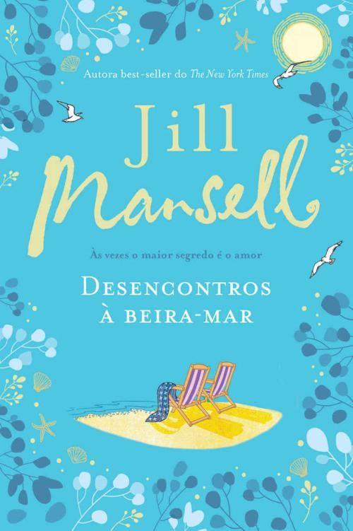 Desencontros A Beira Mar Jill Mansell Epub Mobi Pdf