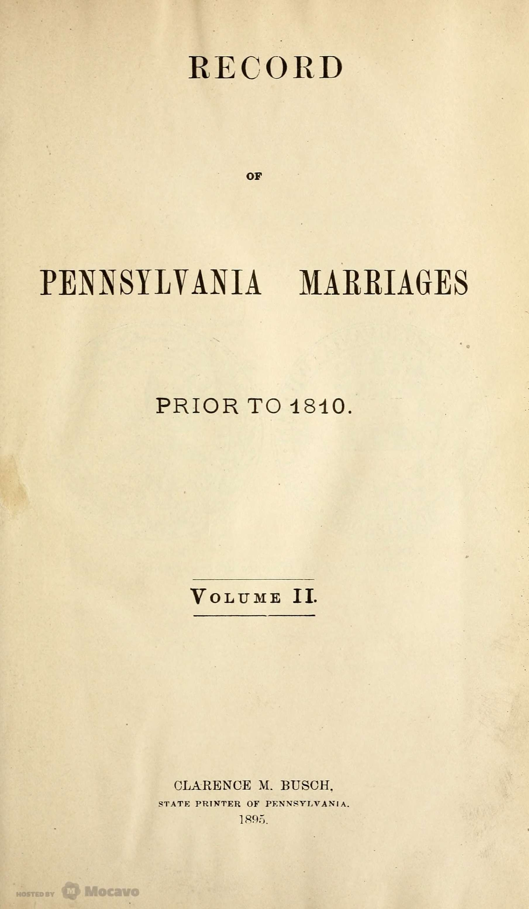 Record Of Pennsylvania Marriages Prior To 1810 List Of Officers Of The Colonies On The Delaware And The Prov Family Genealogy Genealogy Book Genealogy History